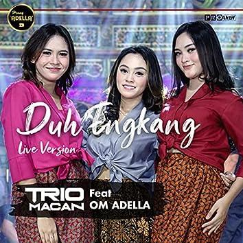 Duh Engkang (Live Version)
