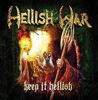 Keep It Hellish by Hellish War (2013-05-03)