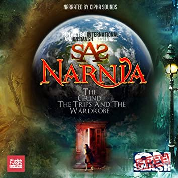 Narnia: The Grind, The Trips & The Wardrobe
