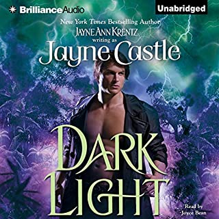 Dark Light                   Written by:                                                                                                                                 Jayne Castle                               Narrated by:                                                                                                                                 Joyce Bean                      Length: 8 hrs and 33 mins     1 rating     Overall 5.0