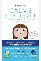 Calme et attentif comme une grenouille (+CD) - 2e édition Broché