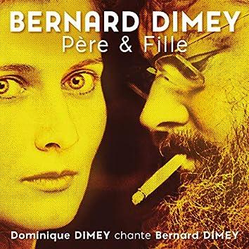 Père & Fille (Dominique Dimey chante Bernard Dimey)