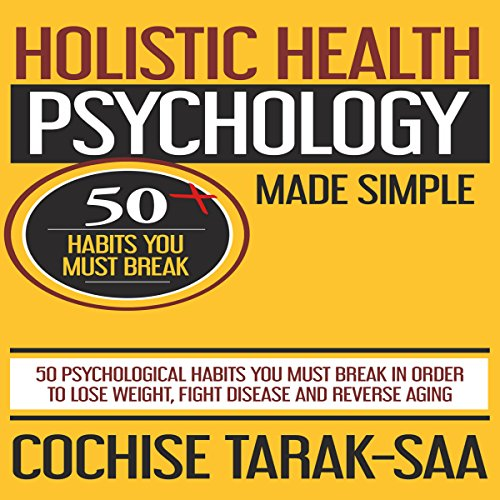 Holistic Health Psychology Made Simple audiobook cover art