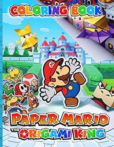 Paper Mario The Origami King Coloring Book: Paper Mario The Origami King Adult Coloring Books