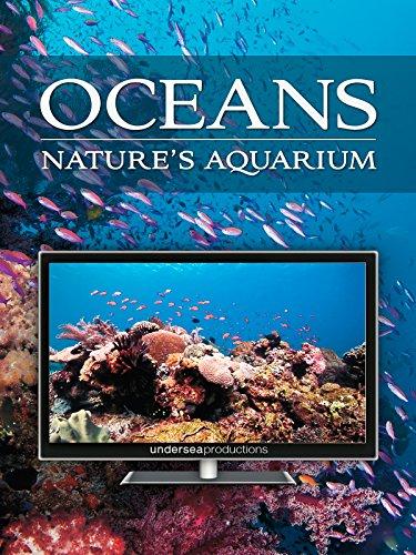Oceans: Nature's Aquarium [OV]