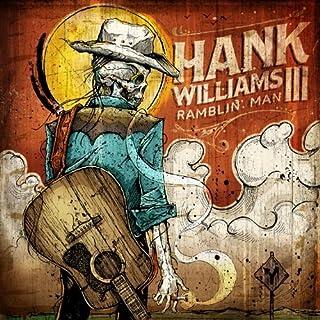 Ramblin' Man by Hank Williams III (2014-05-04)