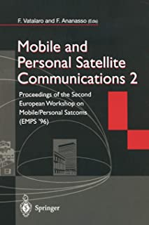 Mobile and Personal Satellite Communications 2: Proceedings of the Second European Workshop on Mobile/Personal Satcoms (EM...
