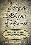 Of Angels, Demons & Spirits: A Sourcebook of British Magic