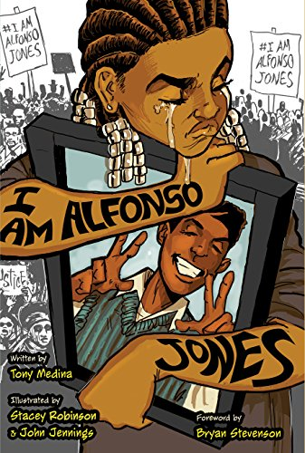 I Am Alfonso Jones by [Tony Medina, Stacey Robinson, John Jennings]