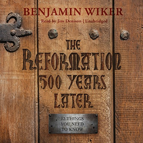 The Reformation 500 Years Later cover art