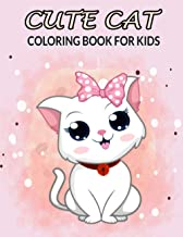 Cute Cat Coloring Book For Kids: 50 Lovely Cat Coloring books for girls and kids ages 3-8