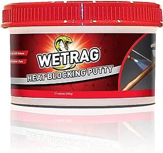wet rag heat blocking putty