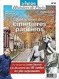 DANS LE SECRET DES CIMETIERES DE PARIS - SUR LES PAS DE LORANT DEUTSCH