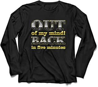 lepni.me Men's T-Shirt Out of My Mind! Back in Five Minutes. Funny Quote
