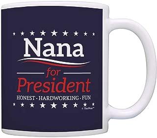 Grandma Birthday Gifts Nana for President Funny Mothers Day Gift Coffee Mug Tea Cup Blue