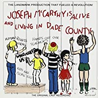 Joseph McCarthy Is Alive And Living In Dade County (1977 Studio Cast)