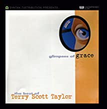 Glimpses Of Grace: The Best Of Terry Scott Taylor