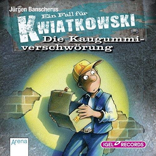 Die Kaugummiverschwörung (Ein Fall für Kwiatkowski) Titelbild