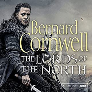 The Lords of the North     The Last Kingdom Series, Book 3              Written by:                                                                                                                                 Bernard Cornwell                               Narrated by:                                                                                                                                 Jonathan Keeble                      Length: 12 hrs and 44 mins     47 ratings     Overall 4.9