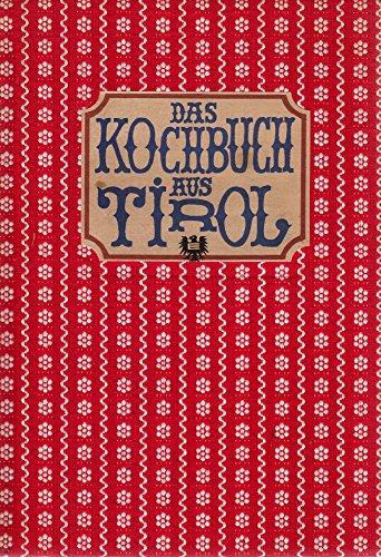 Das Kochbuch aus Tirol