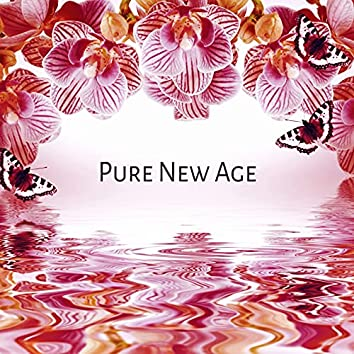 Pure New Age – Healing Music, Massage, Spa Music Background for Wellness, Massage Therapy, Mindfulness Meditation, Waves