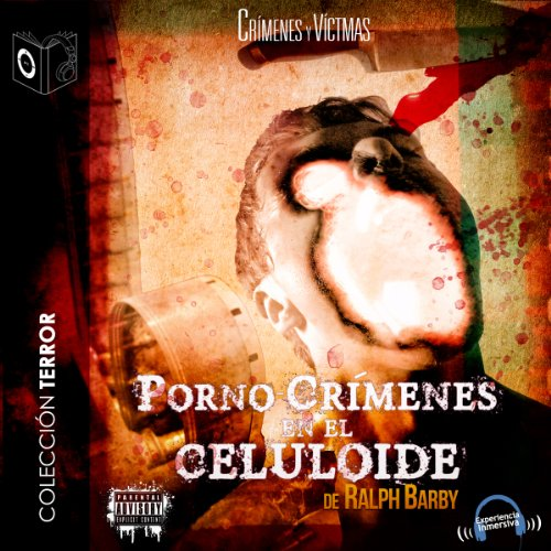Pornocrimenes en el Celuloide [Porn Crimes on Celluloid] audiobook cover art