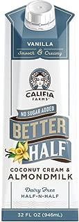 Califia Farms Vanilla Better Half Coffee Creamer, 32 Oz (Pack of 6) | Coconut Cream and Almondmilk | Half & Half | Keto | Dairy Free | Plant Based | Nut Milk | Vegan | Non-GMO