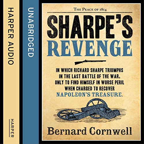 Sharpe's Revenge: The Peace of 1814 cover art