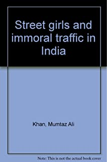 Street girls and immoral traffic in India