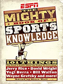 ESPN: The Mighty Book of Sports Knowledge by [Steve Wulf]