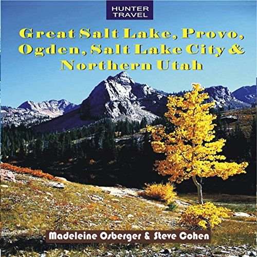 Great Salt Lake, Provo, Ogden, Salt Lake City & Northern Utah audiobook cover art