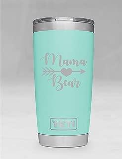 Mama Bear Yeti Tumbler Additional Colors Available - Engraved Yeti Rambler - 20 oz Yeti - 30 oz Yeti - Personalized Yeti - Yeti Gift - Laser Engraved Yeti - Yeti Tumbler - Yeti Cup - Yeti Monogram