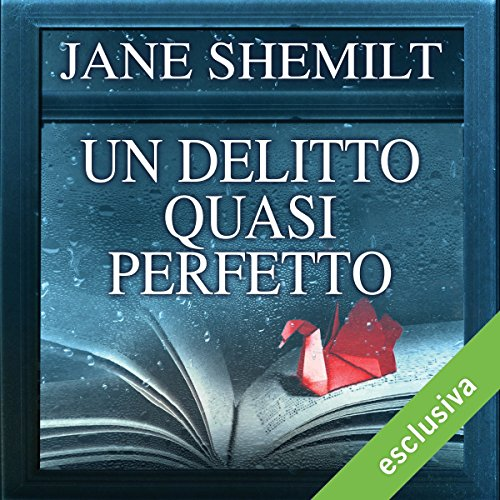Un delitto quasi perfetto audiobook cover art