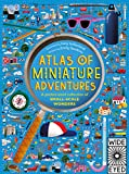 Miniature Adventures. A Pocket- Sized Collection O (Atlas of)