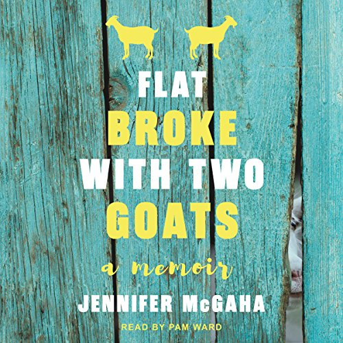 Flat Broke with Two Goats audiobook cover art