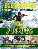 Guia Ecoturismo Aventura Brasil Ed.01 (Portuguese Edition)