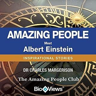 Meet Albert Einstein     Inspirational Stories              By:                                                                                                                                 Charles Margerison                               Narrated by:                                                                                                                                 Charles Margerison                      Length: 26 mins     5 ratings     Overall 3.4