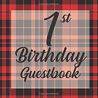 1st Birthday Guest Book: Red Black Tartan Plaid Lumberjack Themed - First Party Baby Anniversary Event Celebration Keepsake Book - Family Friend Sign ... W/ Gift Recorder Tracker Log & Picture Space