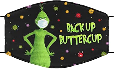 Grinch Back Up Buttercup Face Mask Grinch Washable 100% Cotton Face Mask, Reusable Cloth Masks, Neck Gaiter Nose Cover for Ad