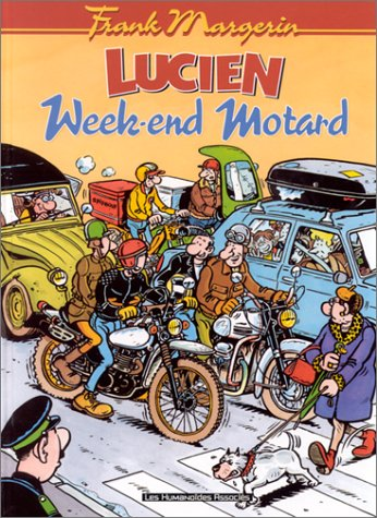 Lucien -Tome 8 - Week-end motard