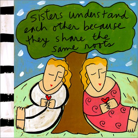 Sisters Understand Each Other Because They Share the Same Roots (Sandra Magsamen)の詳細を見る