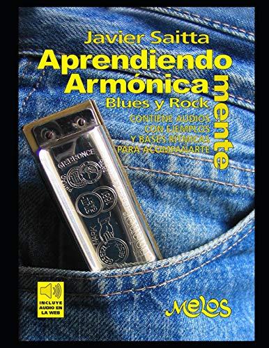Aprendiendo Armónica mente: Como tocar la armónica en el Blues y el Rock