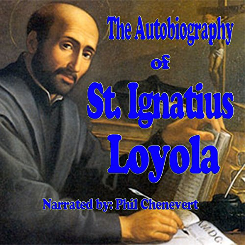 The Autobiography of St. Ignatius Loyola cover art