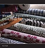 Book of Weaving Patterns from 4 to 8 Shafts By...