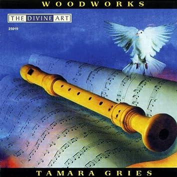 Gries, Tamara: Woodworks
