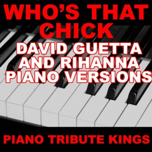Who's That Chick? (David Guetta & Rihanna Piano 'You Sing It' Version)