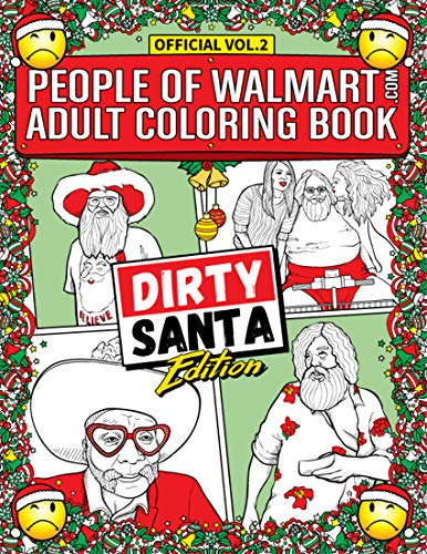 People of Walmart Adult Coloring Book Dirty Santa Edition