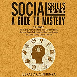Social Skills Training: A Guide to Mastery: 3 in 1 Bundle. audiobook cover art