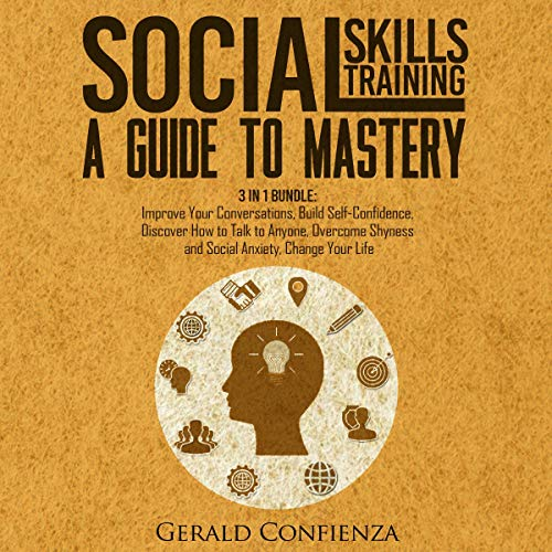 Social Skills Training: A Guide to Mastery: 3 in 1 Bundle. Titelbild