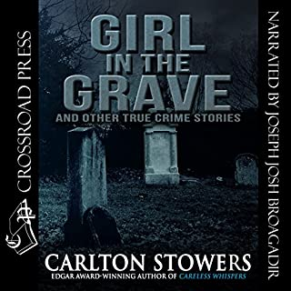 Girl in the Grave and Other True Crime Stories cover art